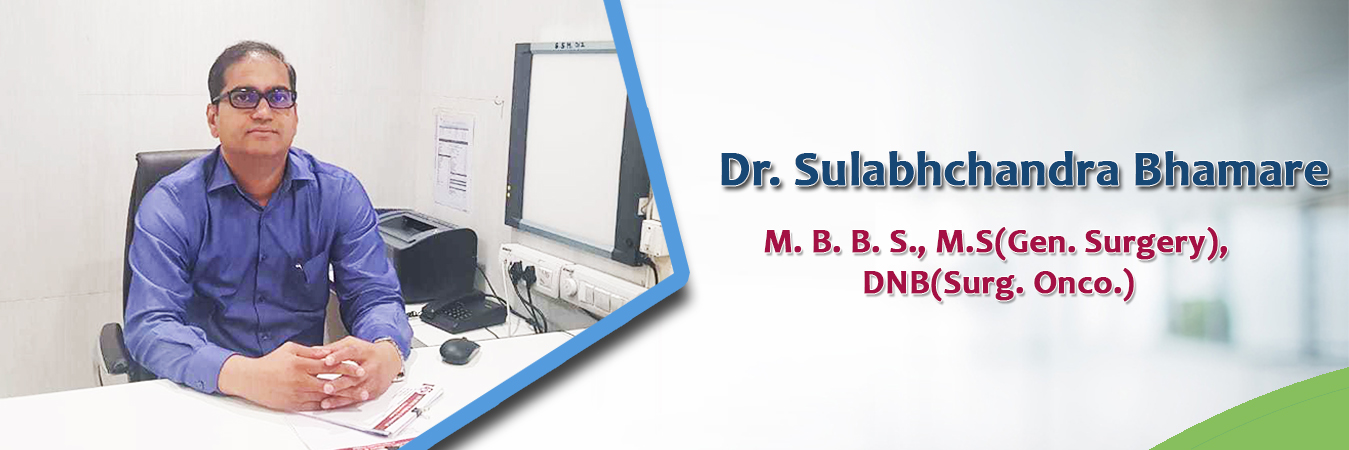 Oncologist in Nashik | OncoSurgeon in nashik